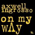 "Axwell ^ Ingrosso представили сингл ""On My Way"""